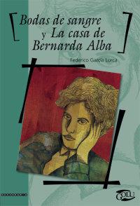 Portada Bodas de sangre y la casa de Bernarda Alba