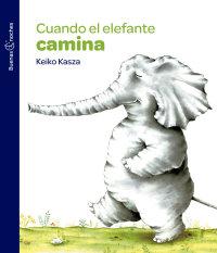 Portada Cuando el elefante camina