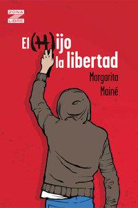 Portada El (h)ijo la libertad
