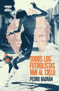 Portada Todos los futbolistas van al cielo