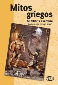 Portada Mitos griegos de amor y aventura