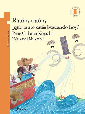 Portada Ratón, ratón, ¿qué tanto estás buscando hoy?