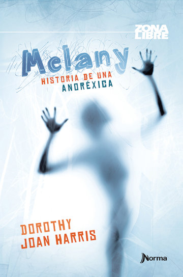 Portada Melany. Historia de una anoréxica