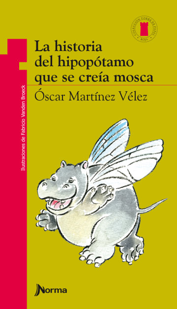 Portada La historia del hipopótamo que se creía mosca