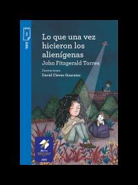 Portada Lo que una vez hicieron los alienígenas (E-book)