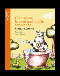 Portada Clemencia, la vaca que quería ser blanca