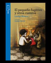 Portada El pequeño fugitivo y otros cuentos